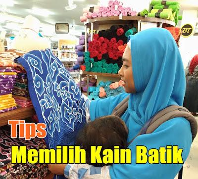 Tips Memilih Kain Batik