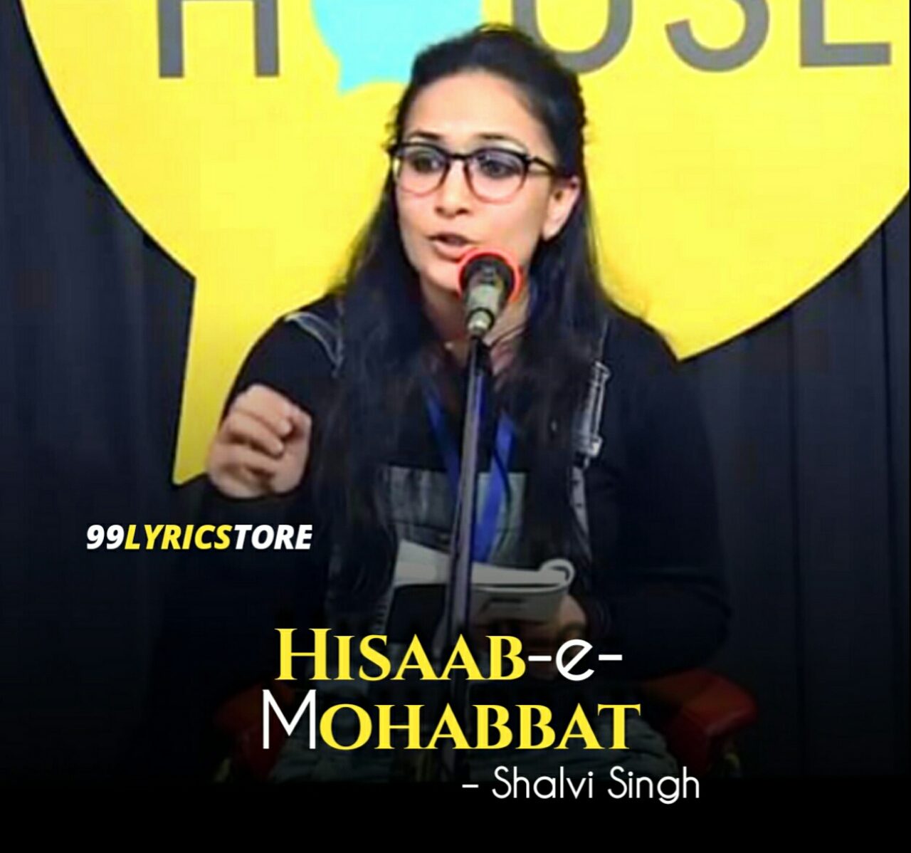 'Hisaab-e-Mohabbat' Poetry Lyrics has written and performed by Shalvi Singh herself on The Social House's Plateform.