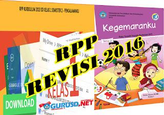 RPP Kelas 1 Kurikulum 2013 Semua Tema Dan sub Tema Revisi 2016