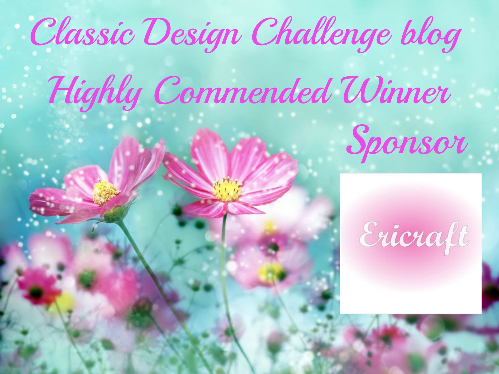 I Was a Highly Commended Winner at Classic Design Challenge