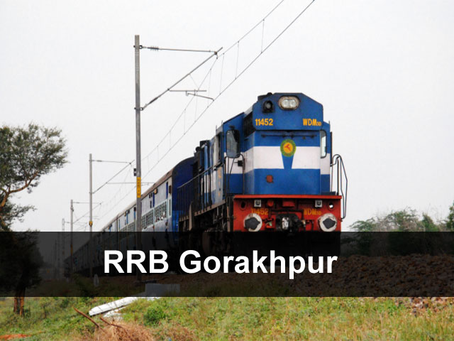 RRB Gorakhpur Application Status 2018 Exam Date (Group-D/Loco Pilot)