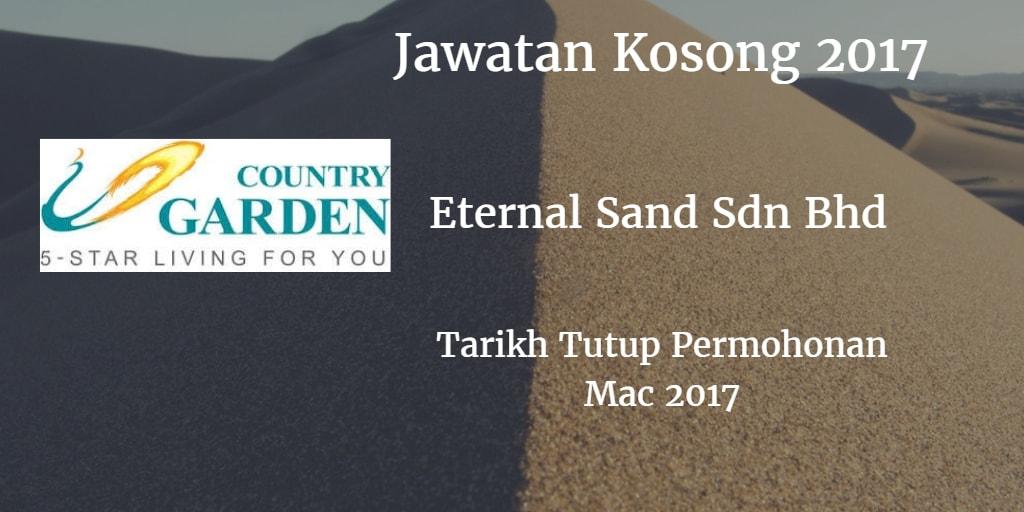 Jawatan Kosong Eternal Sand Sdn Bhd Mac 2017