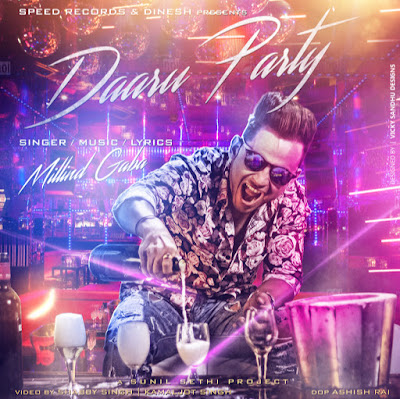 Daru Party (2015) - Millind Gaba