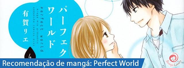 Recomendação de mangá: Perfect World