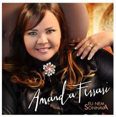 Amanda Ferrari - Eu Nem Sonhava