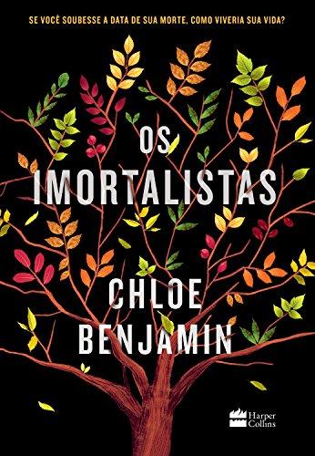 Os imortalistas - Chloe Benjamin