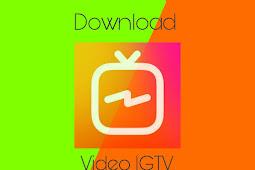 Cara Download Video IGTV Tanpa Aplikasi Tambahan Dengan Mudah