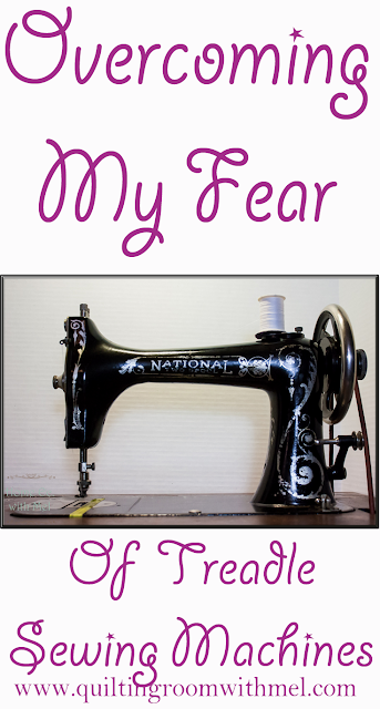 overcoming fear of treadle sewing machines