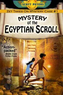 Mystery of the Egyptian Scroll by Scott Peters  ISBN 13: 978-0-9859852-8-8