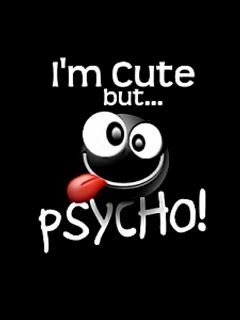 I am Cute But Psycho Mobile Wallpaper | Mobile Wallpapers | Download Free Android, iPhone ...