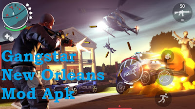 Download Gangstar New Orleans Mod Apk