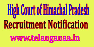 High Court of Himachal Pradesh Recruitment Notification 2016