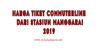 Harga Tiket Commuterline Dari Stasiun Manggarai Terbaru 2019