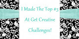 TOP 3 WINNER OVER AT GET CREATIVE CHALLENGE