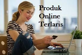 Belum Tau Produk Jualan Online yang Paling Laku Di Indonesia Saat Ini ?