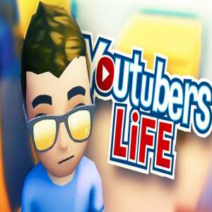 download youtubers life early access pc game full version free