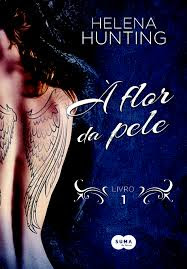 [Resenha] À Flor da Pele #01 - Helena Hunting