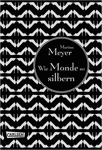 Wie Monde so silbern, Marissa Meyer