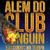 Além do Club Penguin 2 #1 - Paixão Perdida