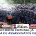 QUANDO O CONGRESSO TRATARÁ DE UMA REFORMA CRIMINAL E OLHARÁ PARA OS POLICIAIS DO BRASIL COMO SERES HUMANOS