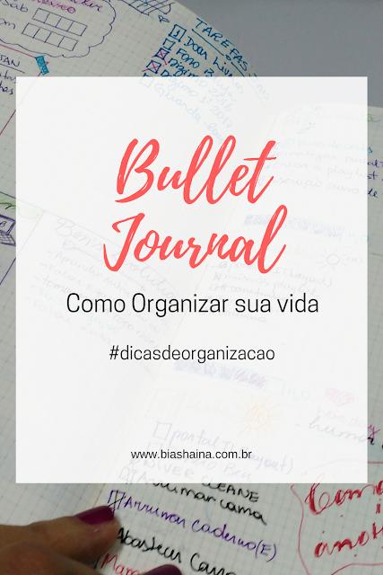 Bullet Journal: Como organizar sua vida!