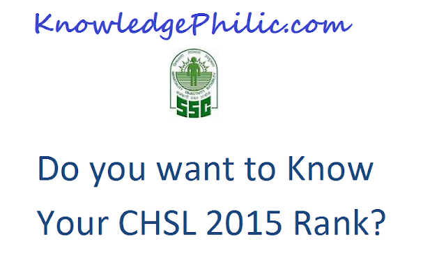 Do you Wish to Know your Rank in CHSL Exam 2015?