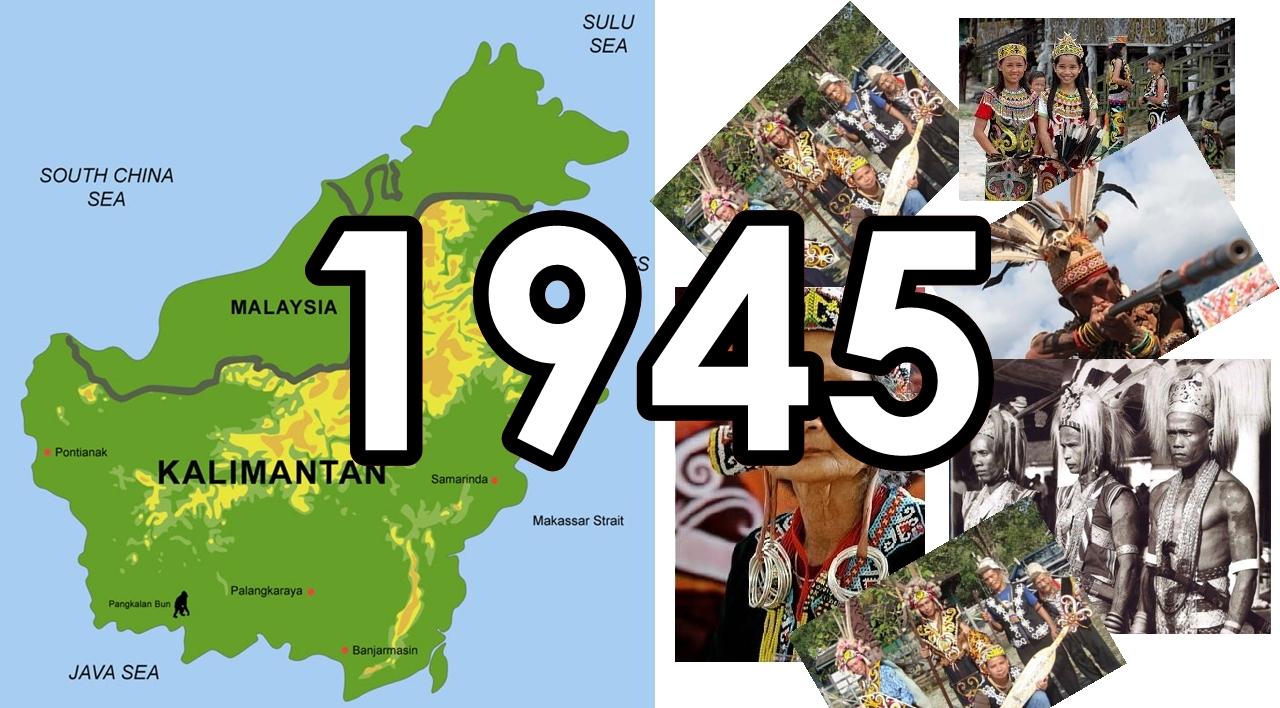 13 Peristiwa Penting di Pulau Kalimantan Tahun 1945