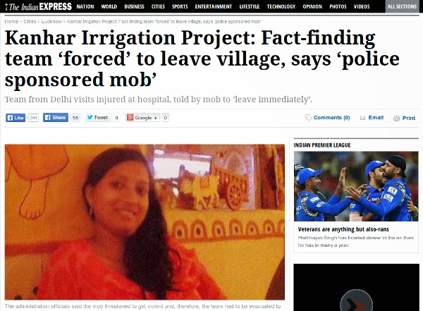 http://indianexpress.com/article/cities/lucknow/kanhar-irrigation-project-fact-finding-team-forced-to-leave-village-says-police-sponsored-mob/