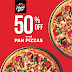 Pizza Hut: 50% Off On All Pan Pizzas Every Wednesday