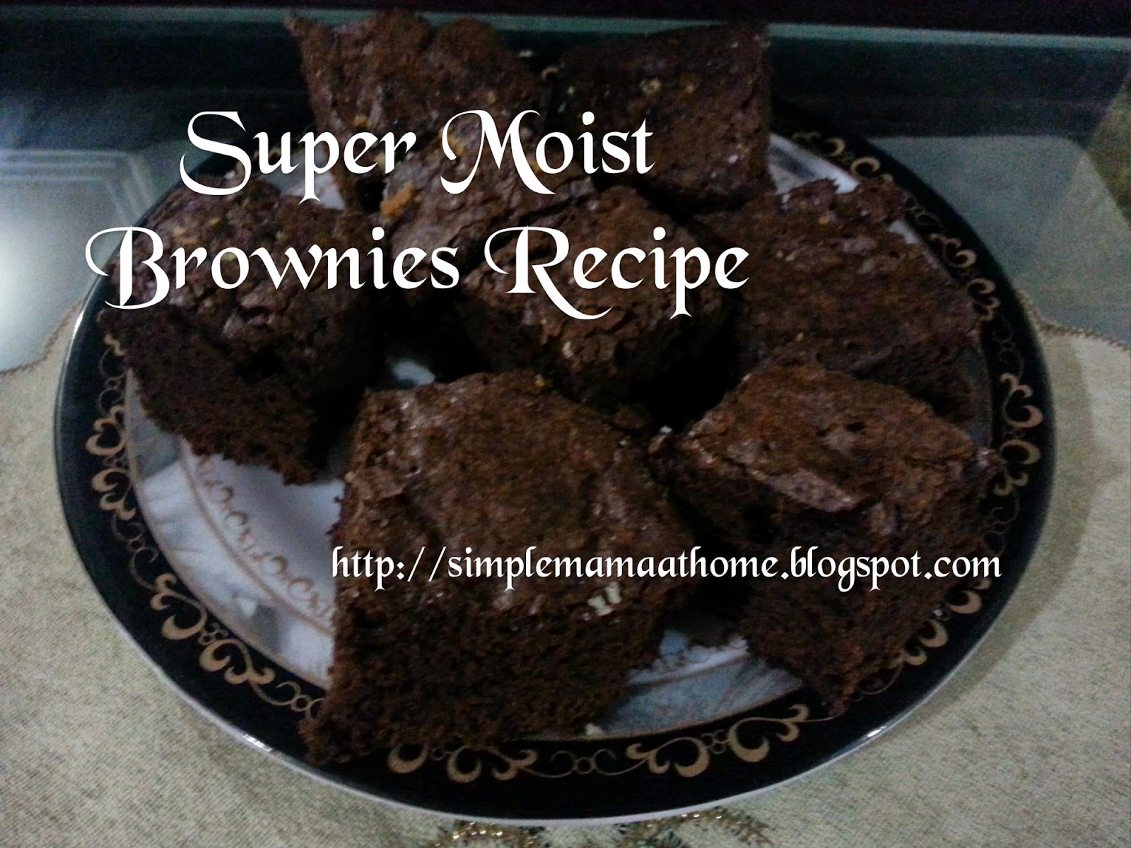 Super Moist Brownies Recipe