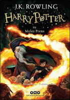 Harry Potter ve Melez Prens - J. K. Rowling (Harry Potter #6)