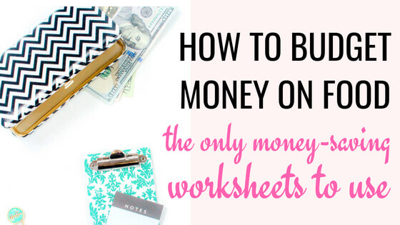 How to budget money for food. Spend $21 per person per week using the saving money worksheets.