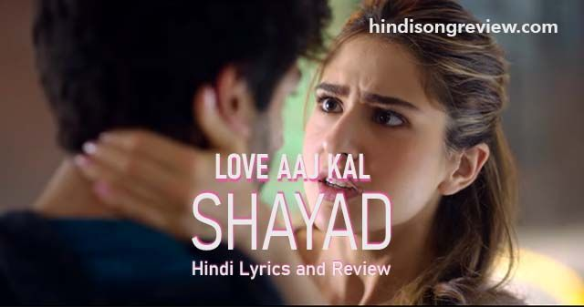 shayad-lyrics-in-hindi-love-aaj-kal-2020