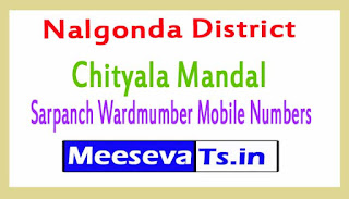 Chityala Mandal Sarpanch Wardmumber Mobile Numbers List Part I Nalgonda District in Telangana State