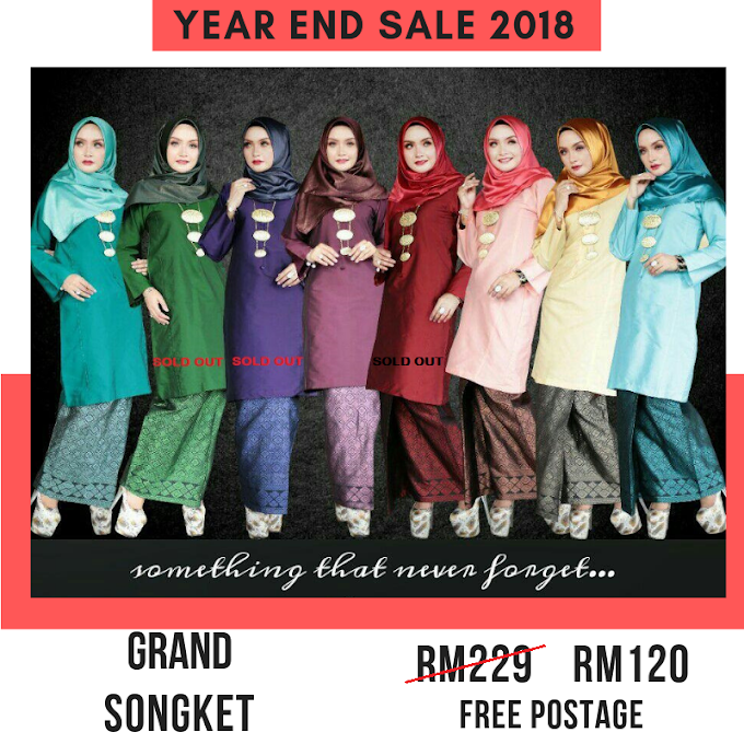 Year End Sale 2018 ~ Grand Songket
