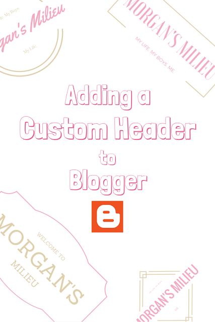 How to add a custom header to Blogger