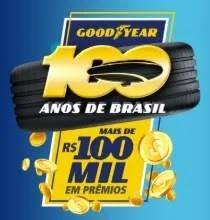 Cadastrar Promoção Goodyear 100 Anos Aniversário 2019 - 100 Mil Reais Prêmios