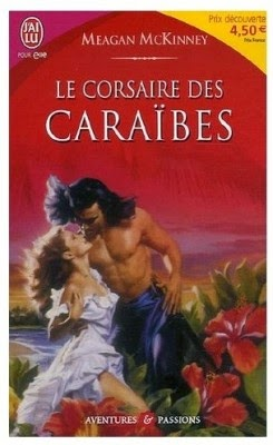 http://lachroniquedespassions.blogspot.fr/2014/07/le-corsaire-des-caraibes-meagan-mckinney.html