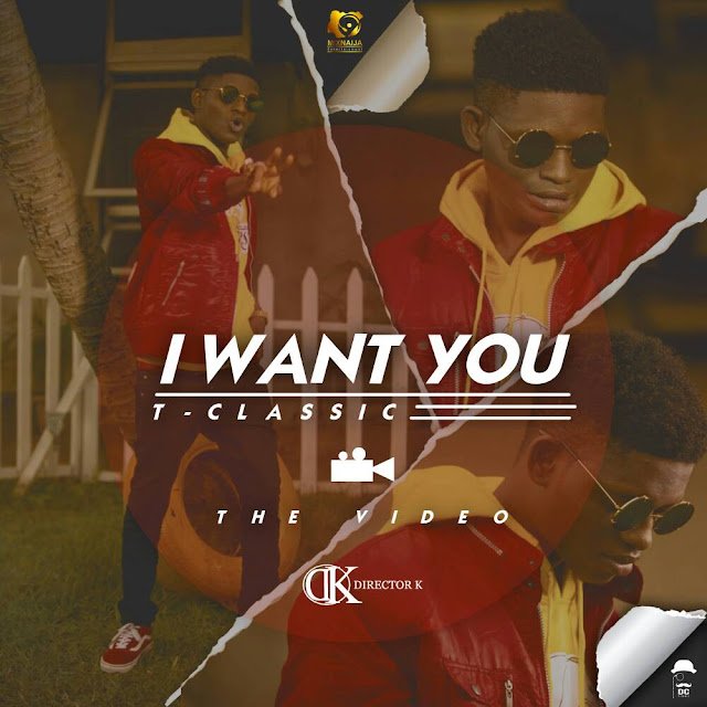 New Video: T-Classic – I Want You