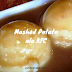 Resepi Mashed Potato ala KFC