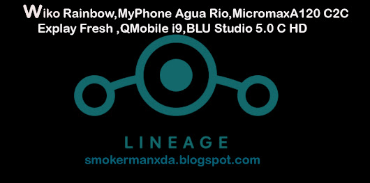 Lineage OS CM13 WIKO RAINBOW, MICROMAX A120, MYPHONE AGUARIO