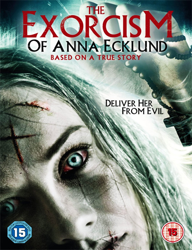 Ver The Exorcism of Anna Ecklund (2016) Online