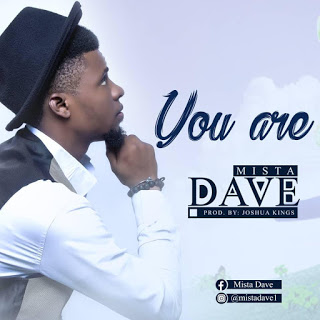 [Gospel]: Mista Dave - You Are & It Belongs To You