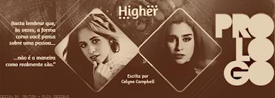 BC: Higher, Prólogo (Celyne Campbell)
