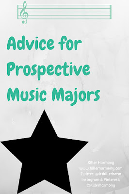 Killer Harmony | Advice for Prospective Music Majors | Do you want to major in music? Read my top six tips for help in preparing for college as a music student!
