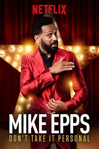 Watch Mike Epps: Don't Take It Personal Online Free in HD