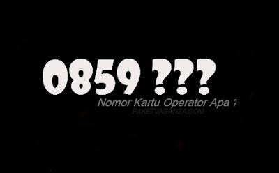 0859 Kartu Apa ? Nomor Operator Apa dan Kode Daerah Mana ?