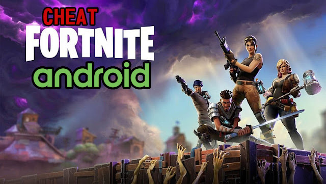 cheat fortnite android