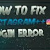 Cannot Log In Instagram