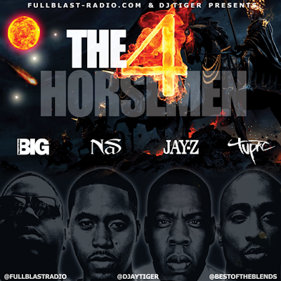 DJ TIGER PRESENTS THE 4 HORSEMEN (BIGGIE, NAS, JAYZ, TUPAC)